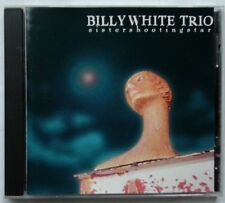 SISTER SHOOTING STAR: Cookie Cutter; The Flying Song +more (CD) BILLY WHITE TRIO