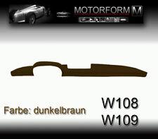 MERCEDES w108 w109 280se 300sel CRUSCOTTO-Cover Copertura Dashboard Marrone