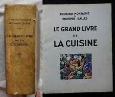 Ca} Prosper Montagné & Salles LE GRAND LIVRE DE LA CUISINE Flammarion 1929