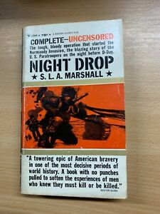 "1963 ""NIGHT DROP"" BRIG-GENERAL SLA MARSHALL WW2 D-DAY USA PAPERBACK BOOK (P2)"