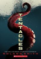 Tentacles by Smith, Roland