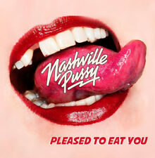 Nashville Pussy : Pleased to Eat You CD (2018) ***NEW***