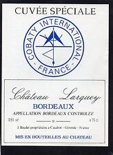 ETIQUETTE CHATEAU LARQUEY CUVEE SPECIALE COBATY INTERNATIONAL FRANCE §18/04/17§
