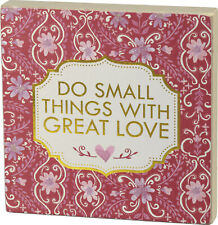 Block Sign - Do Small Things With Great Love