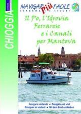 NAVIGAR più FACILE: carta nautico-turistica PO, L'IDROVIA FERRARESE, MANTOVA