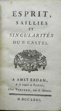 ** RARE : ESPRIT, SAILLIES ET SINGULARITES DU P. CASTEL - EDITION ORIGINALE 1763