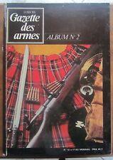 ALBUM RELIURE N° 2 GAZETTE DES ARMES 1974