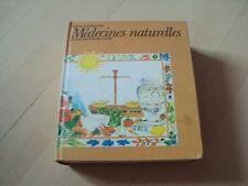 l'encyclopédie des MEDECINES NATURELLES et des secrets de santé