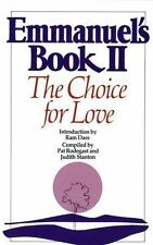 Emmanuel's Book II: The Choice for Love (New Age) by Pat Rodegast [Compiler]; J