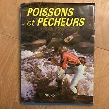 Livre - Poissons et Pêcheurs - Nature secrète - GRUND