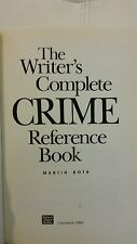 The Writer's Complete Crime Reference Book by Martin Roth (1990, Hardcover)