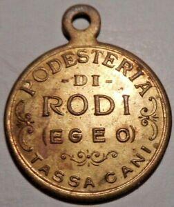 "Greece, Italy Medal, Pin, Badge From ""PODESTERIA DI RODI (EGEO)"" & ""TASSA CANI"""