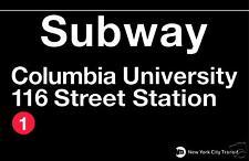 Columbia U.  New York City Subway Station Sign Metal