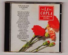 LA COPLA CANCIÓN POPULAR ESPAÑOLA: DE AYER Y DE SIEMPRE v.1 18 temas. Año 1993.