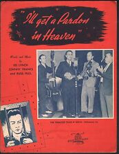 I'll Get A Pardon In Heaven 1940 The Tobacco Tags Sheet Music