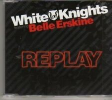 (BX586) White Knights Featuring Belle Erskine, Replay - 2009 DJ CD