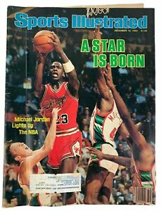 Sports Illustrated 1984 Dec10 A Star is Born - Michael Jordan Lights Up the NBA
