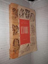 CUORE Libro per i ragazzi Edmondo De Amicis Garzanti 1954 Narrativa Romanzo di e