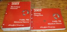 2003 Ford F-650 F-750 Medium Truck Shop Service Manual + Wiring Diagrams Set 03