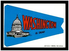 1967 Topps Comic Pennants WASHINTON IS DEAD 1A