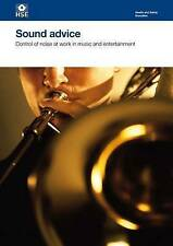 Sound Advice: Control of Noise at Work in Music and Entertainment (Health and S