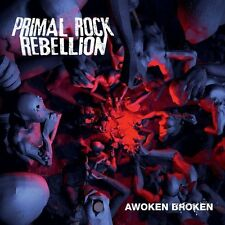 Primal Rock Rebellion  'Awoken Broken'  (Brand New CD) Iron Maiden