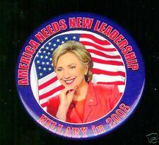 HILLARY Clinton America Needs new Leadership pin 2008 pinback