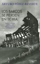 Los barcos se pierden en tierra / The ships are lost on the ground-ExLibrary