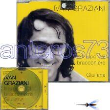"""IVAN GRAZIANI """"IL LUPO E IL BRACCONIERE"""" RARO CDsingolo PROMO 2004"""
