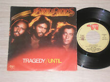 """BEE GEES - TRAGEDY / UNTIL - 45 GIRI 7"""" ITALY"""