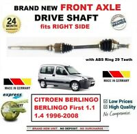 FOR CITROEN BERLINGO First 1.1 1.4 1996-2008 1x NEW FRONT AXLE RIGHT DRIVESHAFT