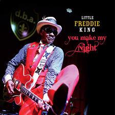 Little Freddie King - You Make My Night [New CD]