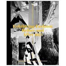 Exhibiting Fashion: Before and After 1971, de la Haye, Amy, Clark, Judith