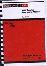 "David Brown Case ""1490"" Tractor Operators Instruction Manual"