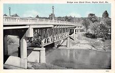Poplar Bluff Missouri~High Bridge Over Black River~CT Blue Sky~1939 Postcard