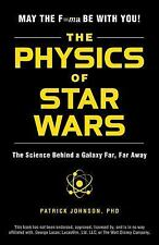 The Physics of Star Wars: The Science Behind a Galaxy Far Far Away SHIPS FREE!