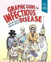 Graphic Guide to Infectious Disease by Brian Kloss 9780323442145 | Brand New