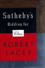 Sotheby's: Bidding for Class, Lacey, Robert,0316511390, Book, Good