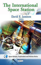 International Space Station (Space Science, Exploration and Policies) - New Book