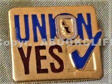 UNION B.C. & YUKON CANADA CERTIFICATION VOTE YES Pin
