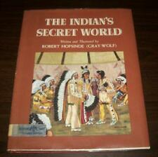 The Indian's Secret World Robert Hofsinde GRAY-WOLF Chippewa Seneca Sioux