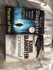 Karin Slaughter x2 Thriller Crime Paperback Book Bundle -Criminal & Piece Of Her