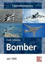 Bomber seit 1945 von Frank Schwede (2014, Taschenbuch)