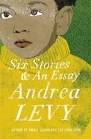 Six Stories and an Essay, Levy, Andrea, New