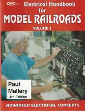 ELECTRICAL HANDBOOK for Model Railroads, Vol. 2 Advanced Electrical Concepts NEW