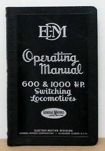 EMD 600 & 1000 HP Switching Locomotives Operating Manual 4th Ed June 1949 Exc