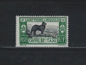 ST. PIERRE & MIQUELON - 1932 10c NEWFOUNDLAND DOG POSTAGE DUE MINT STAMP MH