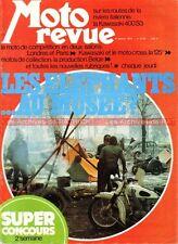 MOTO REVUE 2155 HONDA CB 350 Four KAWASAKI 400 S3 125 KX MARTIN BSA A7 A10 1974