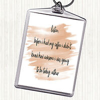 Watercolour Before My Coffee Quote Bag Tag Keychain Keyring