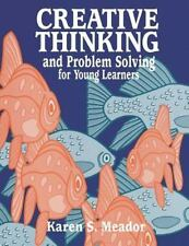 Creative Thinking and Problem Solving for Young Learners (Gifted Treas-ExLibrary